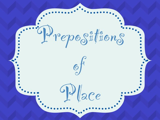 Prepositions Of place by Eli Catalan