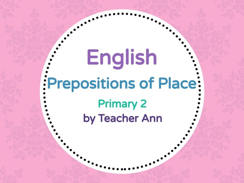 Prepositions of Place by Lea Ann