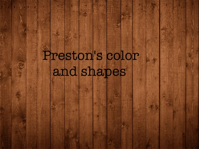 Preston's Colors And Shapes  by Alanna Mignault