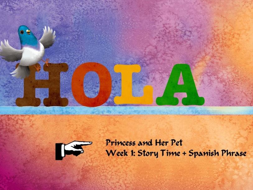 Princess Story Time + 1 Spanish Sentence by Jessica Smoote