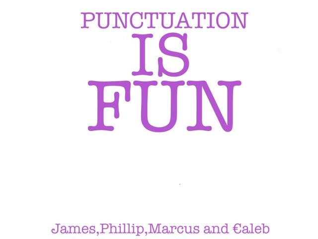 Punctuation Is Fun by Krystal Wiggins