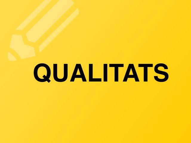 QUALITATS by Escola nadis-scs