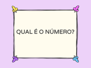 QUAL É O NÚMERO? by Tobrincando Ufrj
