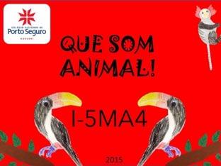 QUE SOM ANIMAL - I-5MA4 - 2015 by MF Balugani