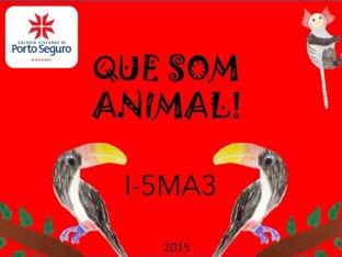 QUE SOM ANIMAL- I-5MA3 - 2015 by MF Balugani
