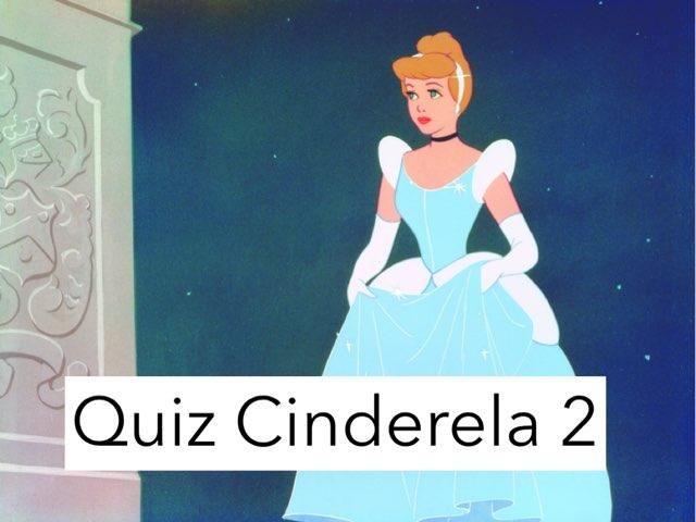 Quiz Cinderela 2 by Evellyn Rangel