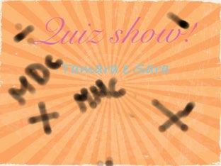 Quiz Show by Tamara susskind