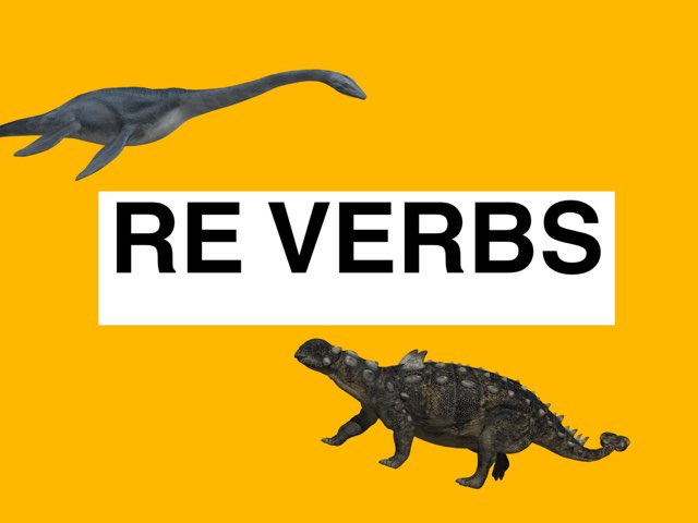RE VERBS by LNCharter FHS