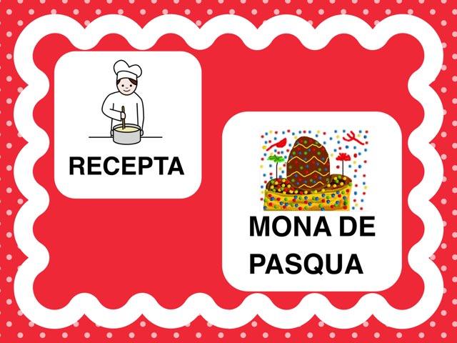 RECEPTA: MONA DE PASQUA by Escola nadis-scs