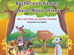 Rachel And Sammy Learn About Trees by Jannifer Powelson