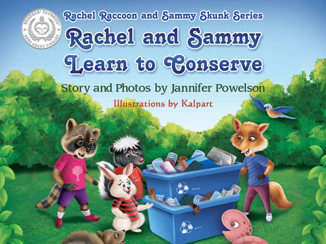 Rachel And Sammy Learn To Conserve by Jannifer Powelson