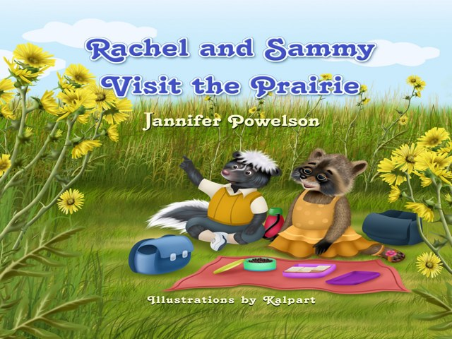 Rachel And Sammy Visit The Prairie  by Jannifer Powelson