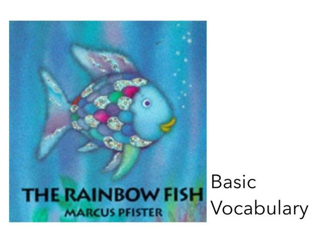 Rainbow Fish Vocabulary by Ryan Rainey
