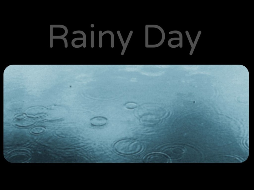 Rainy Day by Kathryn King