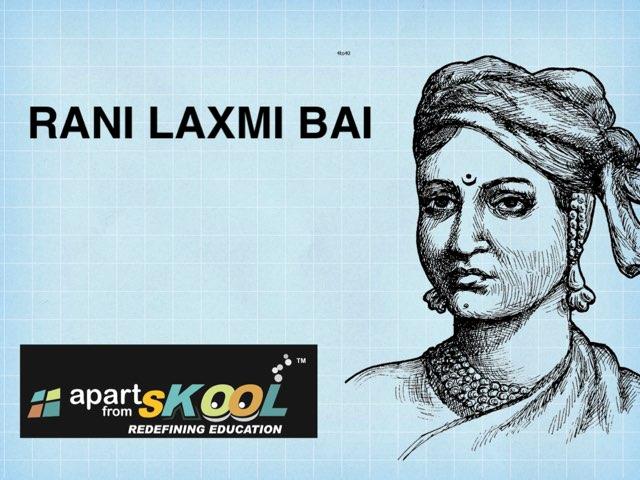 Rani Laxmi BAI by TinyTap creator