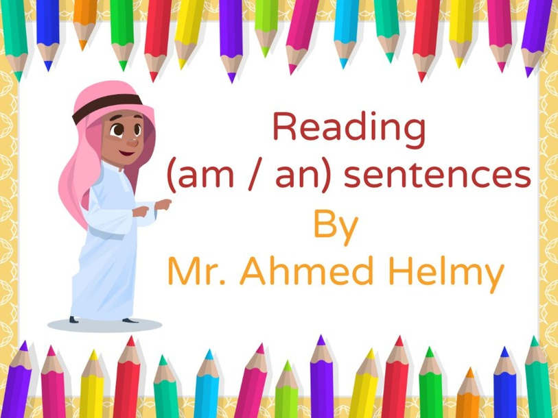 Reading sentences with am and an by fb1045956225916090