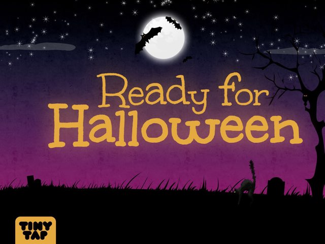 Ready For Halloween - #Animated by Tiny Tap