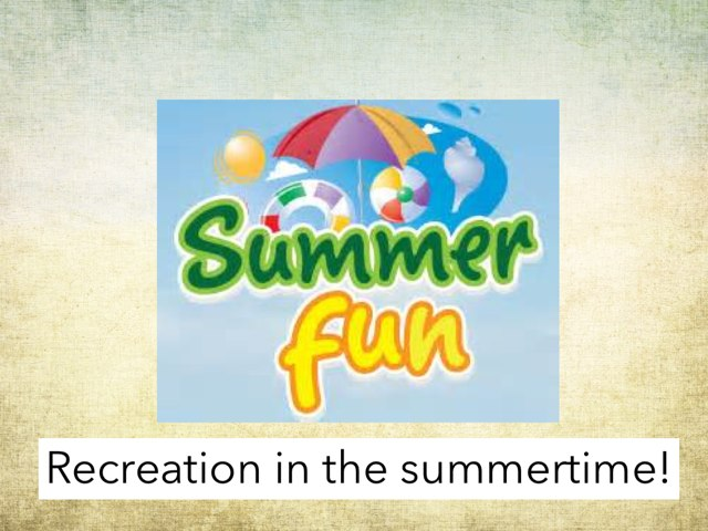 Recreation In The Summertime by Julie Gittoes-Henry