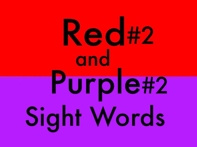 Red 2 and Purple 2 Sight Words by Chelsea James