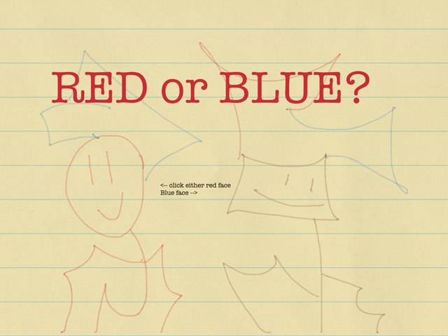 Red Or Blue? by David Hinkle