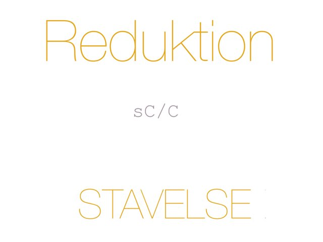 Reduktion /sC C/ STAVELSE - www.MinKusineMaria.dk by Min Kusine Maria