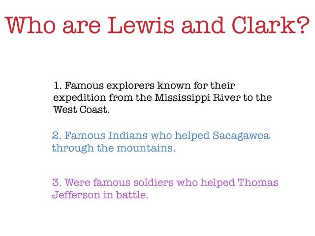 Regarding Lewis And Clark by Paige Wisner