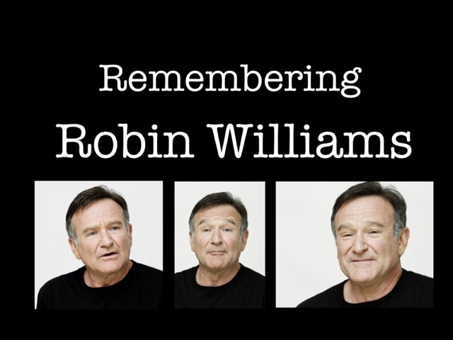 Remembering Robin Williams by Leslie Burke