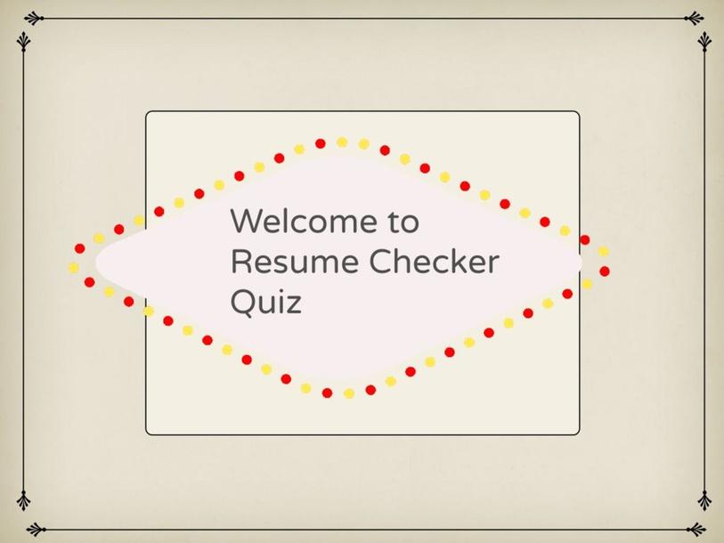 Resume Quiz by Julia Marr