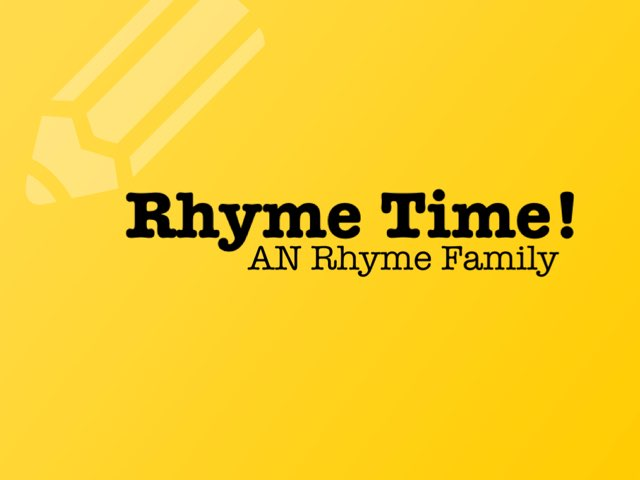 Rhyme Time With AN Rhyming Family by Katherine Rackliff
