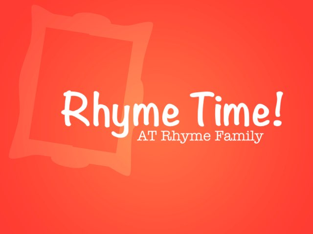 Rhyme Time With AT Rhyme Family by Katherine Rackliff