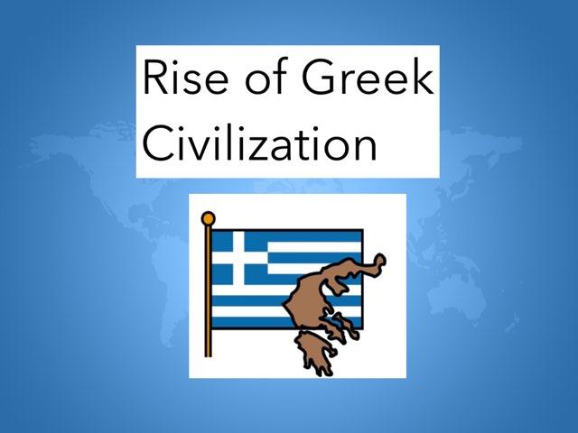 Rise Of Greek Civilization-HCPSS by Susan Rodriguez