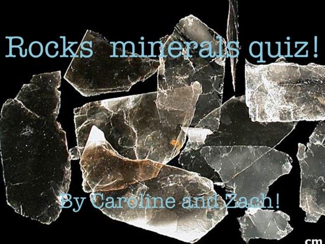 Rock Quiz By Caroline & Zach by Arlene Gregersen