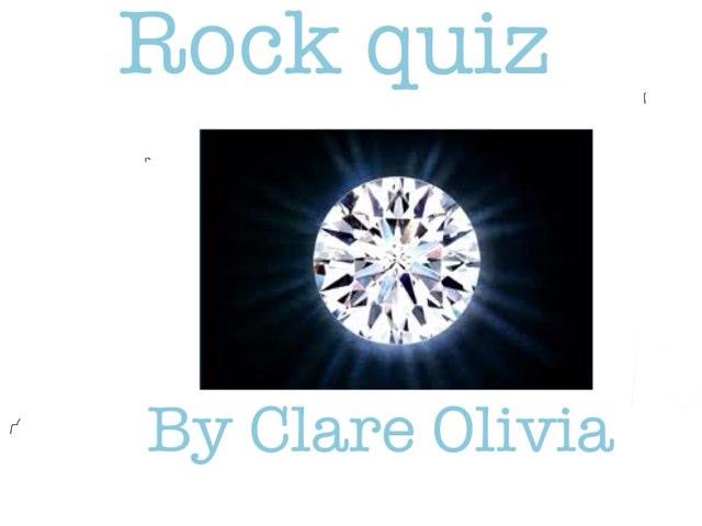 Rock Quiz By Clare & Olivia by Arlene Gregersen