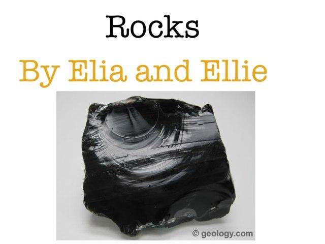 Rocks By Ellie And Elia by Arlene Gregersen