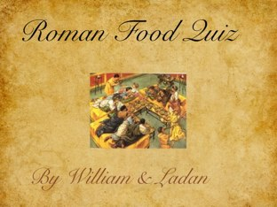 Roman Food Quiz by Fiona Crean