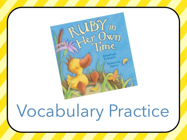 Ruby In Her Own Time Vocabulary by Jennifer Klostermann