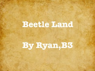 Ryan's Beetle Project by Vv Henneberg