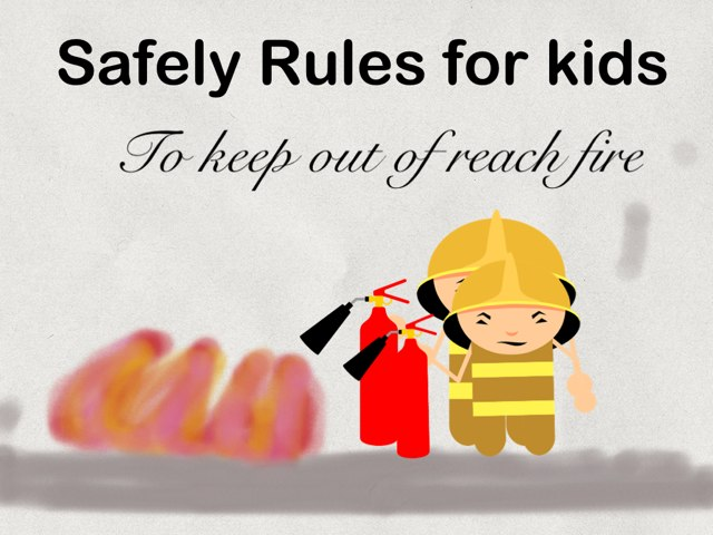 Safely Rule For Kids So No Fire In Reach by Anny Luz