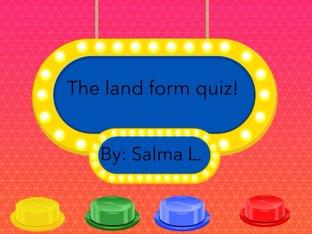 Salma's Landform Quiz. by Team Detmar