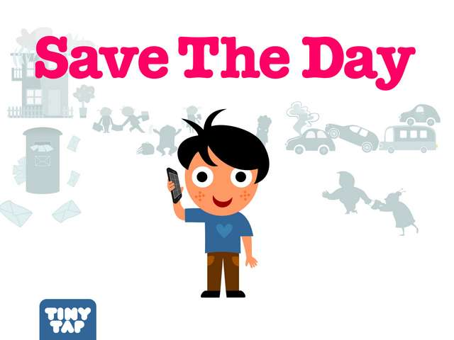 Save The Day by Tiny Tap