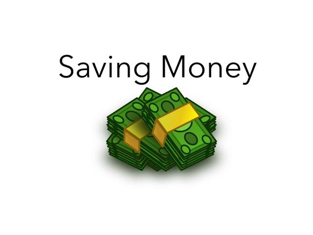 Saving Money! by Tyann Chapman