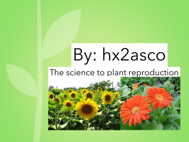 Science On Plants by hx2 asco
