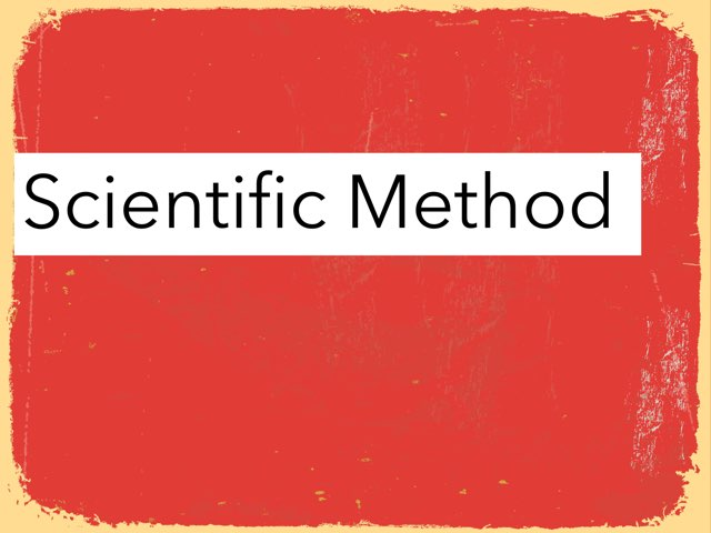 Scientific Method And Research  by Mrs Nich