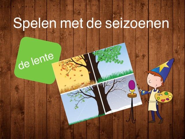 Seizoenenspel: de lente by Ina van Utrecht