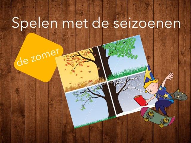 Seizoenenspel: de zomer by Ina van Utrecht