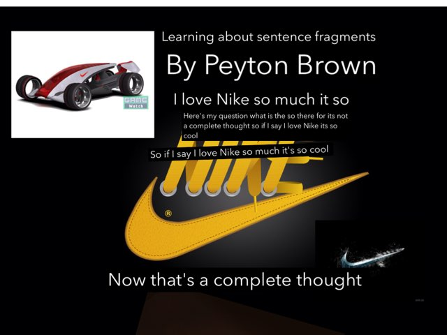 Sentence And Fragments By Peyton Brown by Mrs.  Suanny