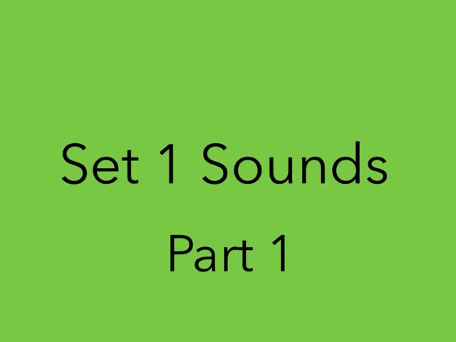 Set 1 Sounds  by Heather Cooper