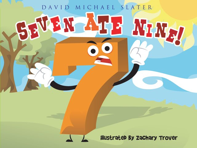Seven Ate Nine! by David Michael Slater