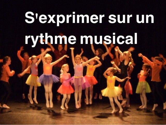 S'exprimer Sur Un Rythme Musical by Alice Turpin