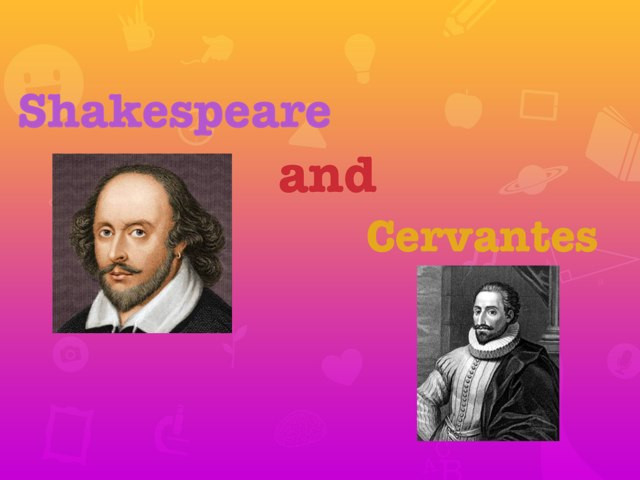 Shakespeare and cervantes by 8C_9_11_15_16_24 8C_9_11_15_16_24